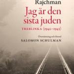 Rajchman: Jag är den siste juden